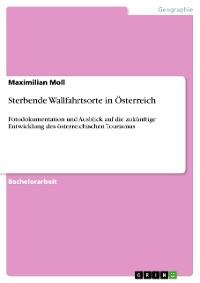 Cover Sterbende Wallfahrtsorte in Österreich
