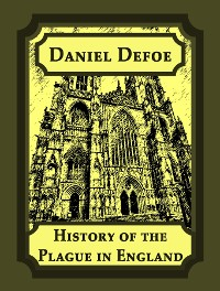 Cover History of the Plague in London