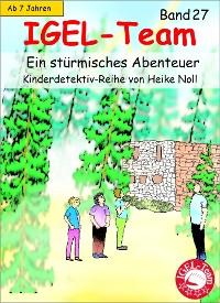 Cover IGEL-Team 27, Ein stürmisches Abenteuer