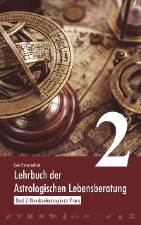 Cover Lehrbuch der astrologischen Lebensberatung 2