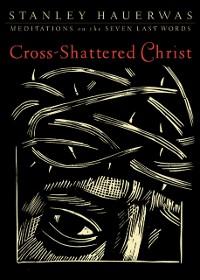 Cover Cross-Shattered Christ