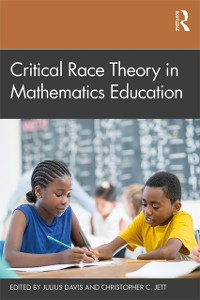 Cover Critical Race Theory in Mathematics Education