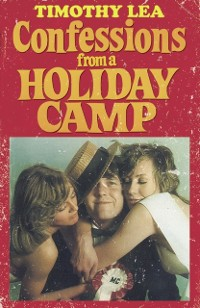 Cover Confessions from a Holiday Camp (Confessions, Book 3)