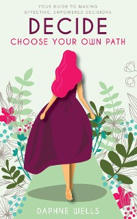 Cover DECIDE - Choose Your Own Path