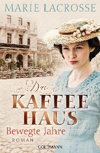 Cover Das Kaffeehaus - Bewegte Jahre