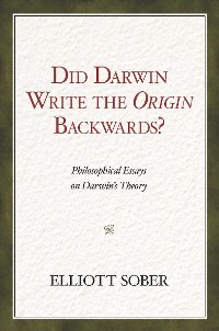 Cover Did Darwin Write the Origin Backwards?