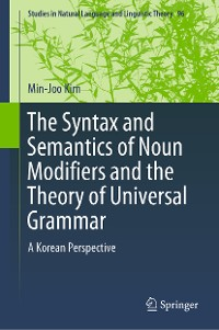 Cover The Syntax and Semantics of Noun Modifiers and the Theory of Universal Grammar