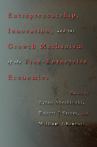 Cover Entrepreneurship, Innovation, and the Growth Mechanism of the Free-Enterprise Economies