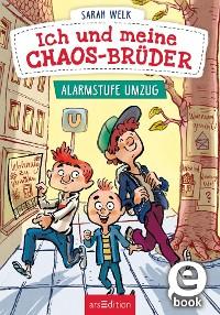 Cover Ich und meine Chaos-Brüder - Alarmstufe Umzug (Ich und meine Chaos-Brüder 1)