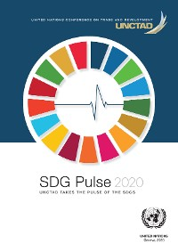 Cover SDG Pulse 2020 - UNCTAD Takes the Pulse of the SDGs