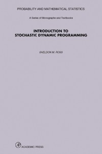 Cover Introduction to Stochastic Dynamic Programming