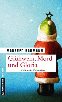 Cover Glühwein, Mord und Gloria
