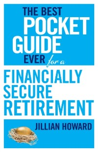 Cover Best Pocket Guide Ever for a Financially Secure Retirement