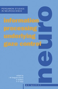 Cover Information Processing Underlying Gaze Control