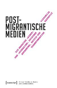 Cover Postmigrantische Medien