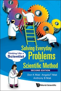 Cover Solving Everyday Problems With The Scientific Method: Thinking Like A Scientist (Second Edition)