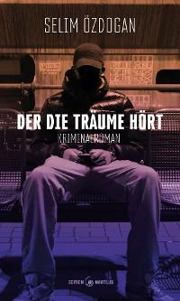Cover Der die Träume hört