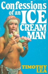 Cover Confessions of an Ice Cream Man