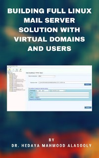 Cover Building Full Linux Mail Server Solution with Virtual Domains and Users