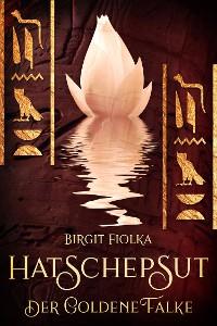 Cover Hatschepsut. Der goldene Falke