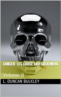 Cover Cancer—Its Cause and Treatment, Volume II.