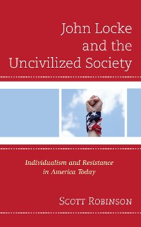 Cover John Locke and the Uncivilized Society