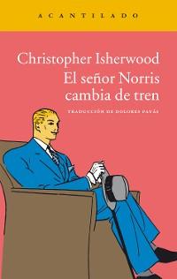 Cover El señor Norris cambia de tren