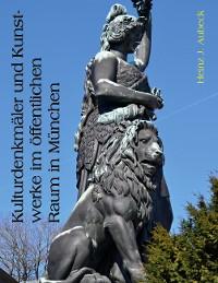 Cover Kulturdenkmäler und Kunstwerke im öffentlichen Raum in München