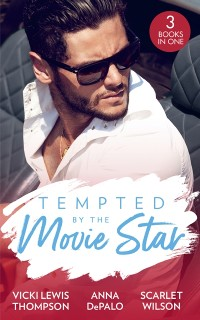 Cover Tempted By The Movie Star: In the Cowboy's Arms (Thunder Mountain Brotherhood) / Hollywood Baby Affair (The Serenghetti Brothers) / The Mysterious Italian Houseguest (Summer at Villa Rosa)