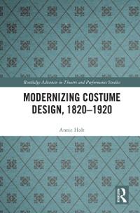 Cover Modernizing Costume Design, 1820-1920