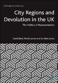 Cover City Regions and Devolution in the UK
