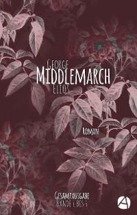 Cover Middlemarch. Gesamtausgabe