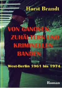 Cover Von Ganoven, Zuhältern und kriminellen Banden