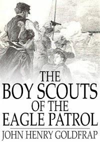 Cover Boy Scouts of the Eagle Patrol