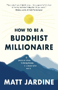 Cover How to be a Buddhist Millionaire