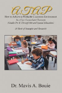 Cover A.T.A.P How to Achieve a Workable Classroom Environment