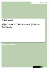 Cover Rajaji Views on the Education System in Tamilnadu
