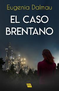 Cover El caso Brentano