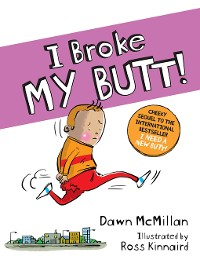 Cover I Broke My Butt!