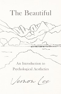 Cover The Beautiful - An Introduction to Psychological Aesthetics