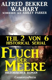 Cover Fluch der Meere, Teil 2 von 6 (Historical Serial)