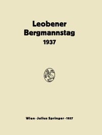 Cover Bericht Uber den Leobener Bergmannstag