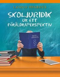 Cover Skoljuridik ur ett föräldraperspektiv