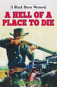Cover Hell of a Place to Die