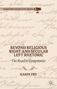 Cover Beyond Religious Right and Secular Left Rhetoric