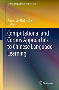 Cover Computational and Corpus Approaches to Chinese Language Learning
