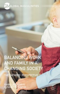 Cover Balancing Work and Family in a Changing Society