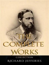 Cover Richard Jefferies: The Complete Works