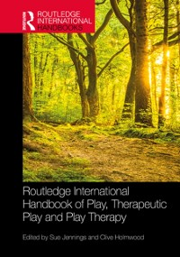Cover Routledge International Handbook of Play, Therapeutic Play and Play Therapy