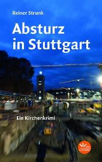 Cover Absturz in Stuttgart